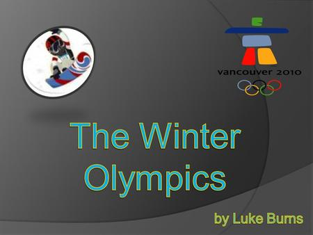  EVENTS  WINTER OLYMPIC HISTORY  MEDALLISTS FOR AUSTRALIA  DEATH AT THE WINTER OLYMPICS  2014 WINTER OLYMPICS  MAP SHOWING SOCHI IN RUSSIA  CONCLUSION.