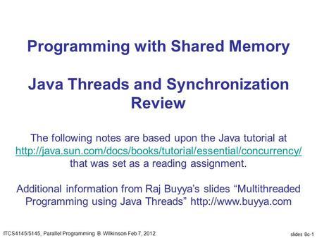 Concurrency in Java Brad Vander Zanden  Processes and