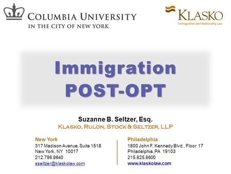 Suzanne B. Seltzer, Esq. Klasko, Rulon, Stock & Seltzer, LLP New York Philadelphia 317 Madison Avenue, Suite 15181800 John F. Kennedy Blvd., Floor 17 New.