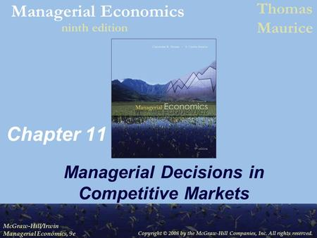 Managerial Decisions in Competitive Markets
