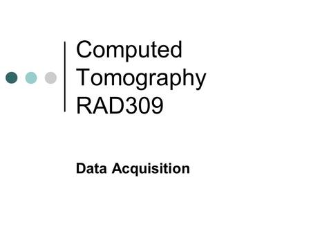 Computed Tomography RAD309