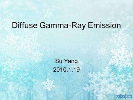 Diffuse Gamma-Ray Emission Su Yang 2010.1.19. Telescopes Examples Our work.