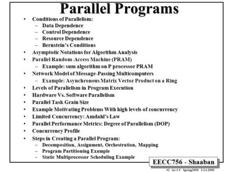 Parallel Programs Conditions of Parallelism: Data Dependence