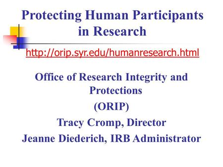 Protecting Human Participants in Research  syr