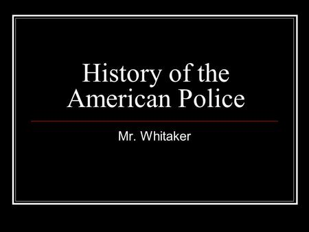 History of the American Police