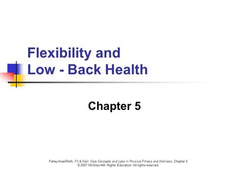 Flexibility and Low - Back Health