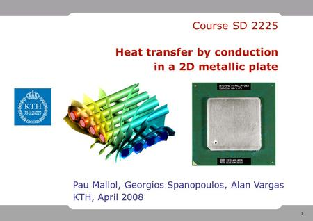 Course SD Heat transfer by conduction in a 2D metallic plate