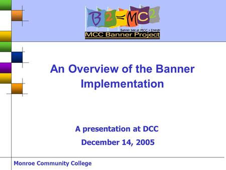 An Overview of the Banner Implementation
