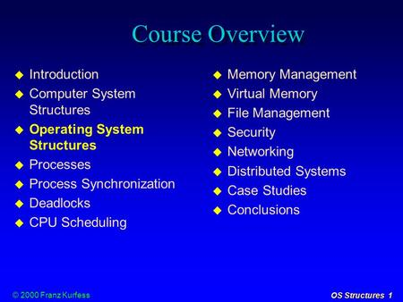 Course Overview Introduction Computer System Structures