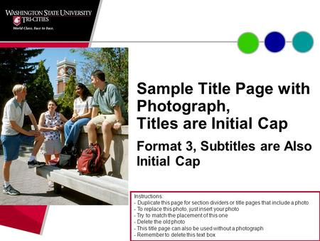 Sample Title Page with Photograph, Titles are Initial Cap Format 3, Subtitles are Also Initial Cap Instructions: - Duplicate this page for section dividers.