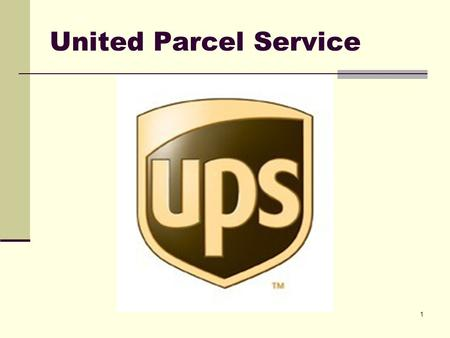 United Parcel Service.