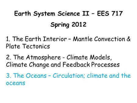 Earth System Science II – EES 717