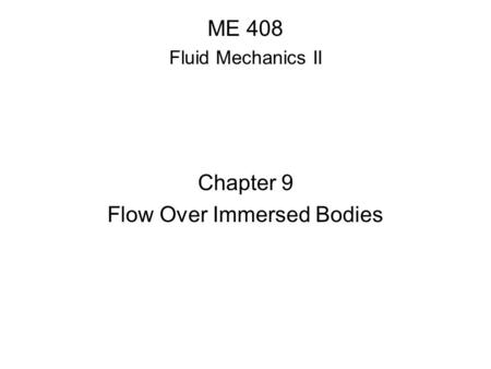 Flow Over Immersed Bodies