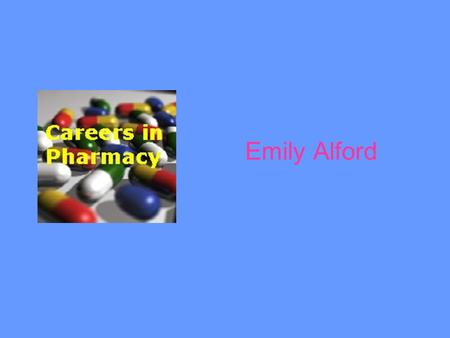 Emily Alford. Pharmacists: Improving the nation's medication use and advancing patient care.
