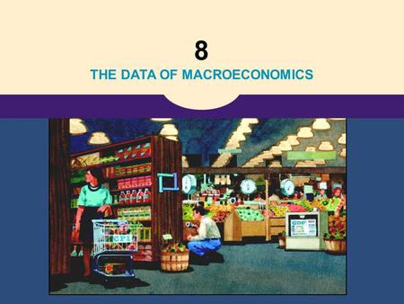 8 THE DATA OF MACROECONOMICS. Copyright © 2004 South-Western 23 Measuring a Nation's Income MACRO ÞJÓÐHAGFRÆÐI Mæling þjóðartekna.