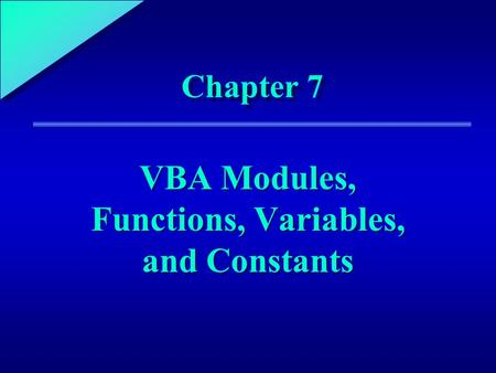 VBA Modules, Functions, Variables, and Constants