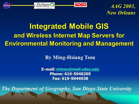 Integrated Mobile GIS and Wireless Internet Map Servers for Environmental Monitoring and Management By Ming-Hsiang Tsou