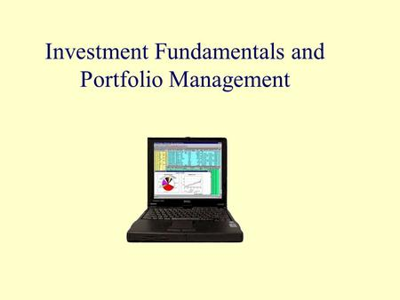 Investment Fundamentals and Portfolio Management.