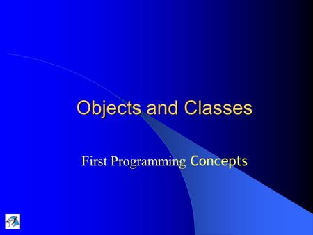Objects and Classes First Programming Concepts. 14/10/2004Lecture 1a: Introduction 2 Fundamental Concepts object class method parameter data type.