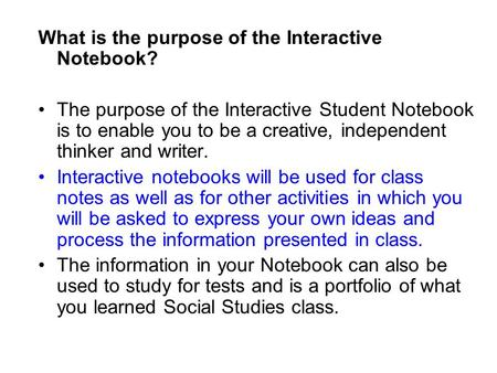 What is the purpose of the Interactive Notebook?