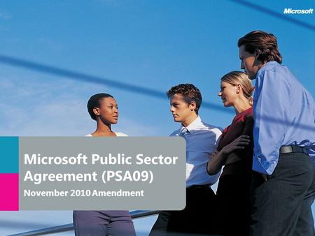 Microsoft Public Sector Agreement (PSA09) November 2010 Amendment.