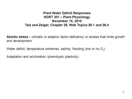 Plant Water Deficit Responses HORT 301 – Plant Physiology