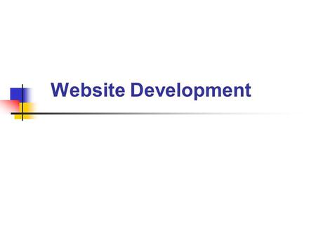 Website Development. UFCEKR-20-01 Media TechnologiesB.Sc Multimedia Computing Website Development Origins of the Internet The World Wide Web Establishing.