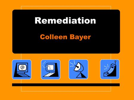 Remediation Colleen Bayer. What is it? Remediation is the representation of one medium in another –Complete: No reference to original medium is made.