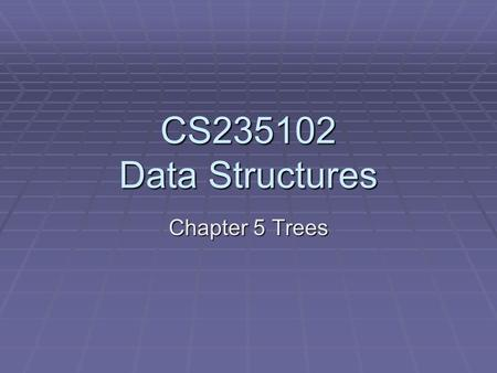 CS235102 Data Structures Chapter 5 Trees. Forests  Definition: A forest is a set of n ≥ 0 disjoint trees.  When we remove a root from a tree, we'll.