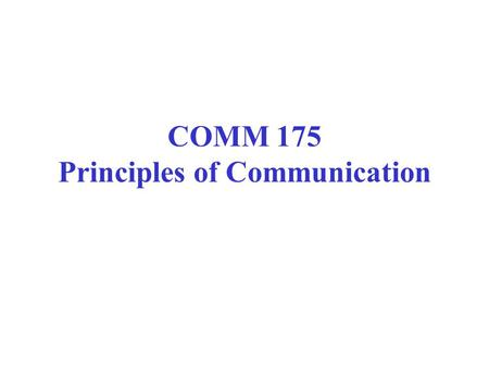 COMM 175 Principles of Communication. Library home page at: www.keene.edu/library/