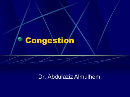 Congestion Dr. Abdulaziz Almulhem. Almulhem©20012 Congestion It occurs when network resources are becoming scarce High demand Over utilized Offered load.