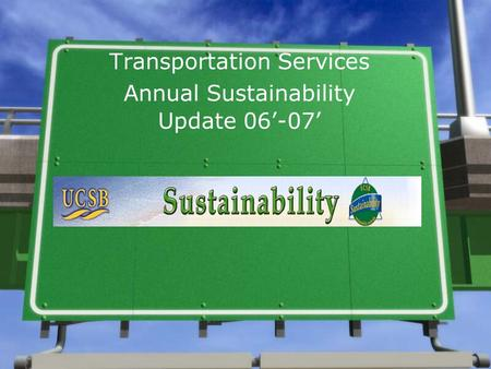 Transportation Services Annual Sustainability Update 06'-07'