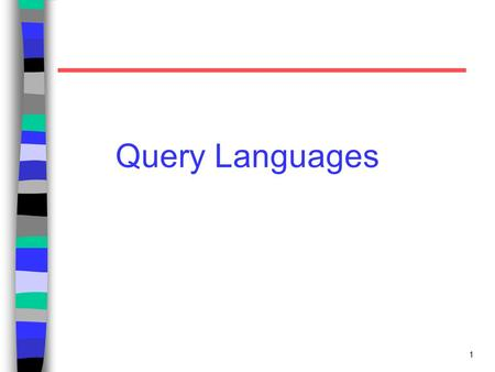1 Query Languages. 2 Boolean Queries Keywords combined with Boolean operators: –OR: (e 1 OR e 2 ) –AND: (e 1 AND e 2 ) –BUT: (e 1 BUT e 2 ) Satisfy e.