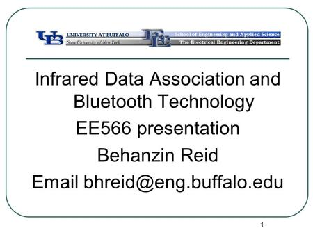 Infrared Data Association and Bluetooth Technology EE566 presentation