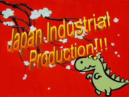 Japan Industrial Production Published by: Ministry of Economy, Trade and Industry (METI), Japan Frequency: Monthly Period Covered: Prior month Volatility: