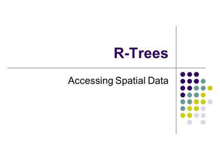 Accessing Spatial Data