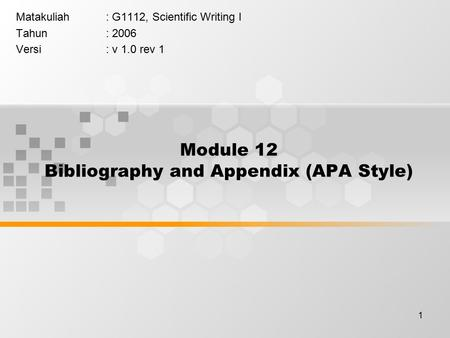 Module 12 Bibliography and Appendix (APA Style)