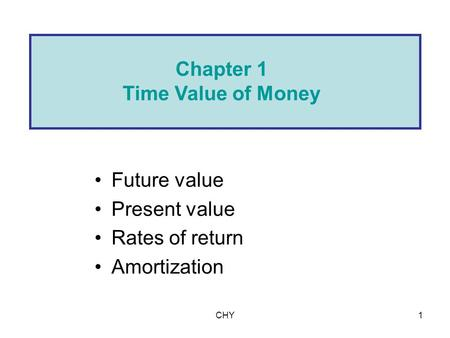 Chapter 1 Time Value of Money