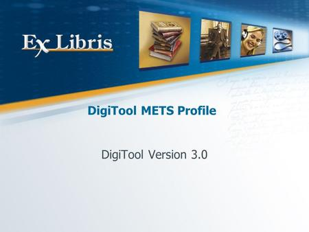 DigiTool METS Profile DigiTool Version 3.0. DigiTool METS Profile 2 What is METS? A Digital Library Federation initiative built upon the work of MOA2.