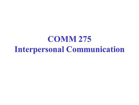 COMM 275 Interpersonal Communication. Library home page at: www.keene.edu/library/