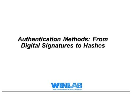 Authentication Methods: From Digital Signatures to Hashes.