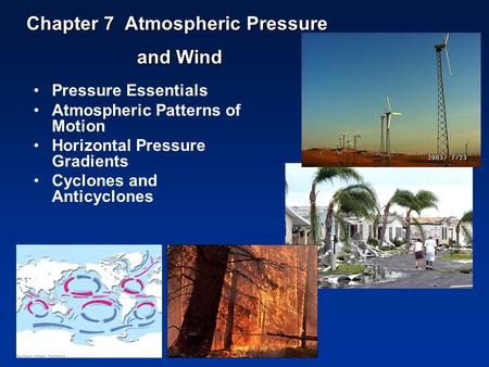 Chapter 7 Atmospheric Pressure and Wind