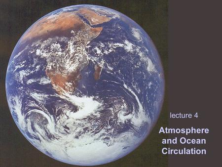 Atmosphere and Ocean Circulation