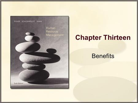 Chapter Thirteen Benefits. Copyright © Houghton Mifflin Company. All rights reserved. 13–2 Chapter Outline The Role of Benefits in Reward Systems Types.