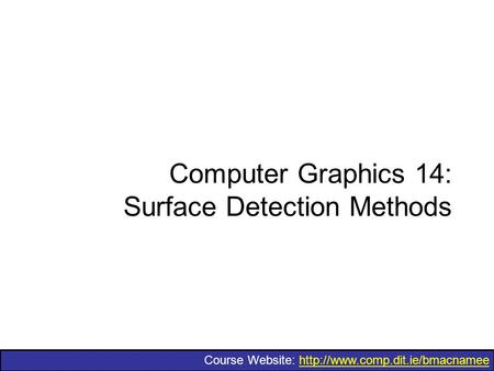 Computer Graphics 14: Surface Detection Methods