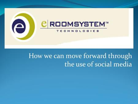 How we can move forward through the use of social media.
