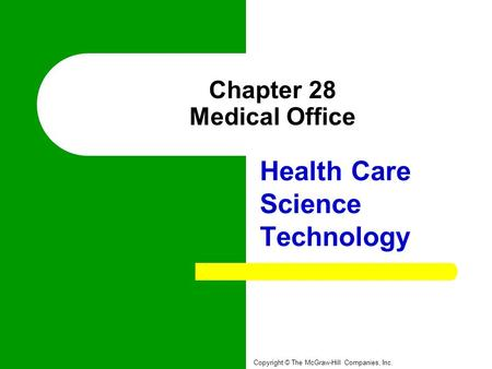 Chapter 28 Medical Office
