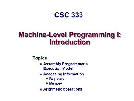 Machine-Level Programming I: Introduction
