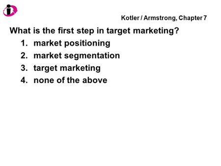 Kotler / Armstrong, Chapter 7