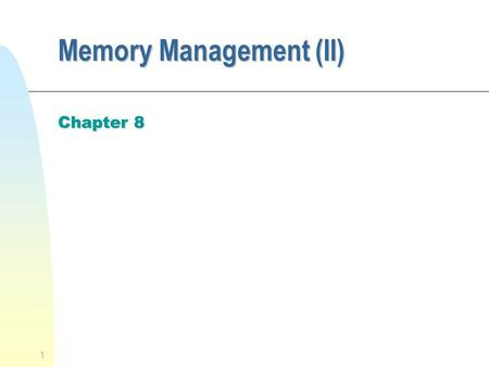 Memory Management (II)